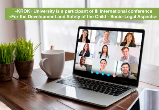 III International Conference «For the Development and Safety of the Child - Socio-Legal Aspects»